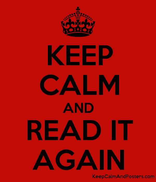 5644778_keep_calm_and_read_it_again
